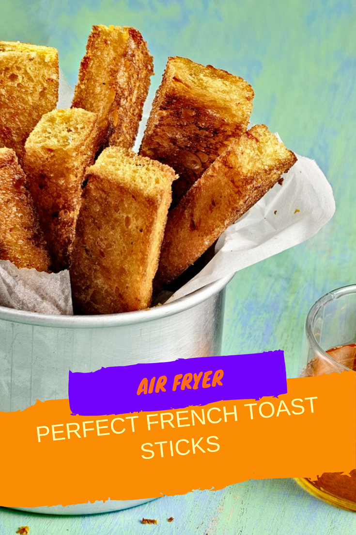 Air FryerLight and Fluffy French Toast Sticks Recipe