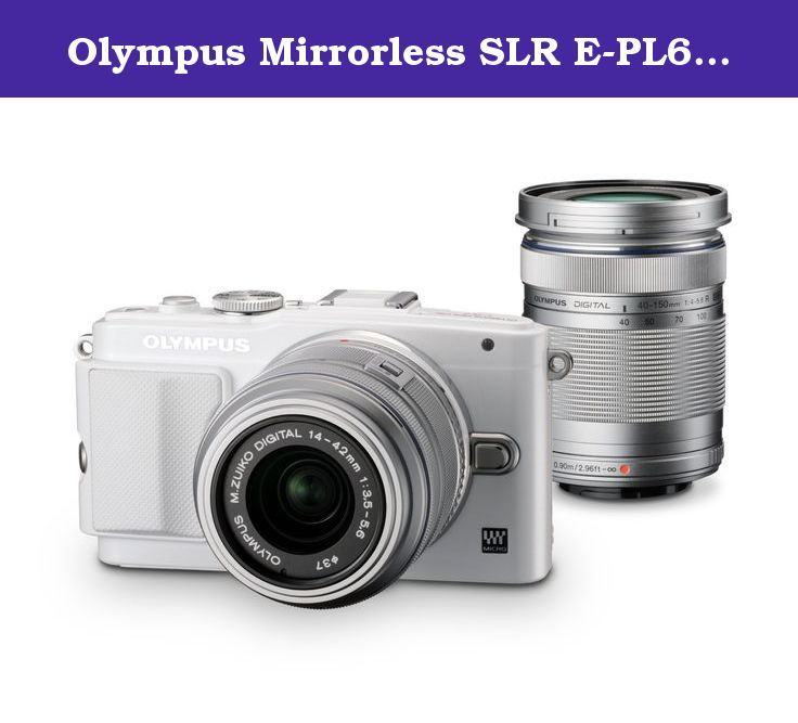 Olympus Mirrorless SLR E-PL6 with ED 14-42mm f/3.5-5.6 and ED 40 ...