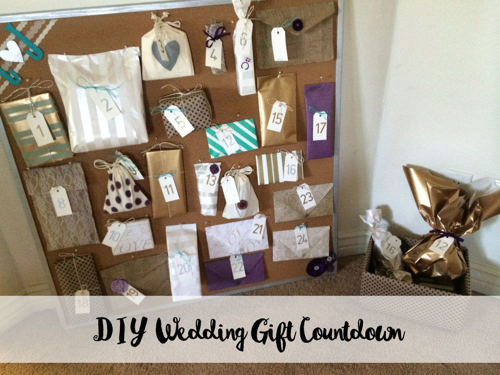Gift For Bride From Bridesmaids Day Of Wedding : DIY Wedding Gift Countdown board, gifts from bridesmaids - similar to ...