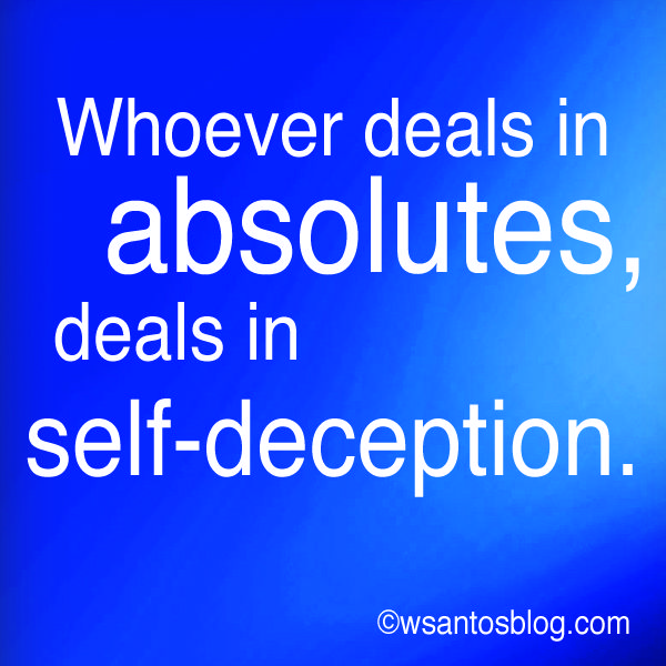 Whoever Deals In Absolutes Aphorisms Thoughts Page