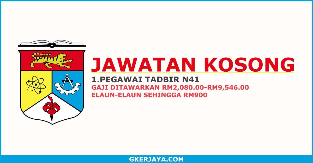 Jawatan Kosong Pegawai Tadbir Gred N41 Ppukm Kepada Mereka Yang Berminat Untuk Menjawat Jawatan Kosong Kerajaan Di Universiti Kebangs Need A Job Job Malaysia