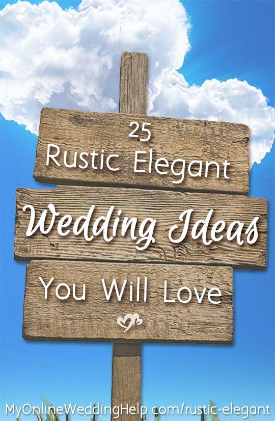 25 Elegant Country Rustic Wedding Ideas You Will Love | Elegant ...