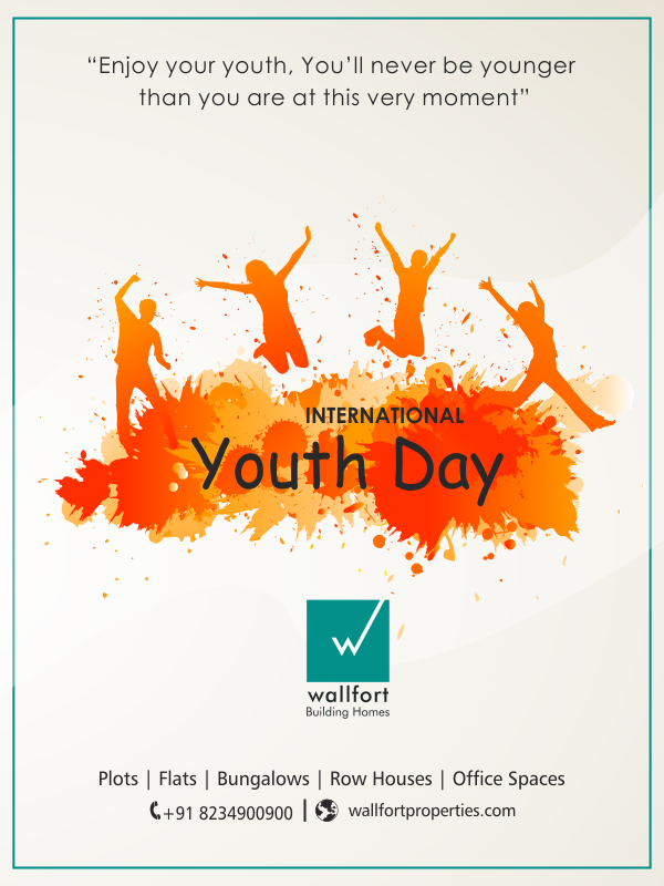 Happy International Youth Day 2018 From Wallfort Properties