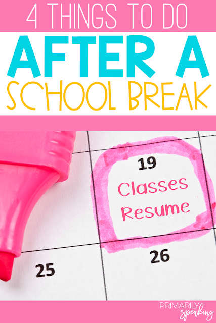 4 Things To Do After A School Break Primarily Speaking Pinterest