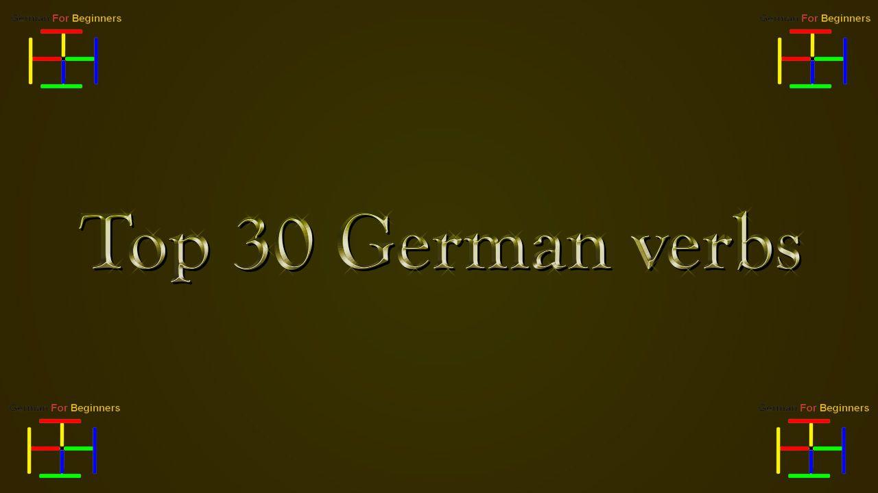 Top 30 German verbs