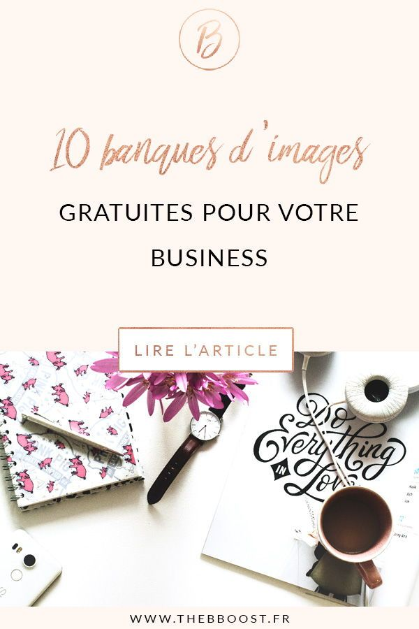 Banques d'images gratuites : le top 10 ! #articlesblog
