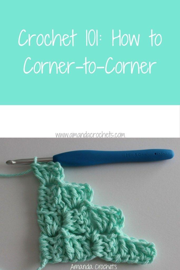 How to Corner-to-Corner | Ganchillo, Tejido y Manta