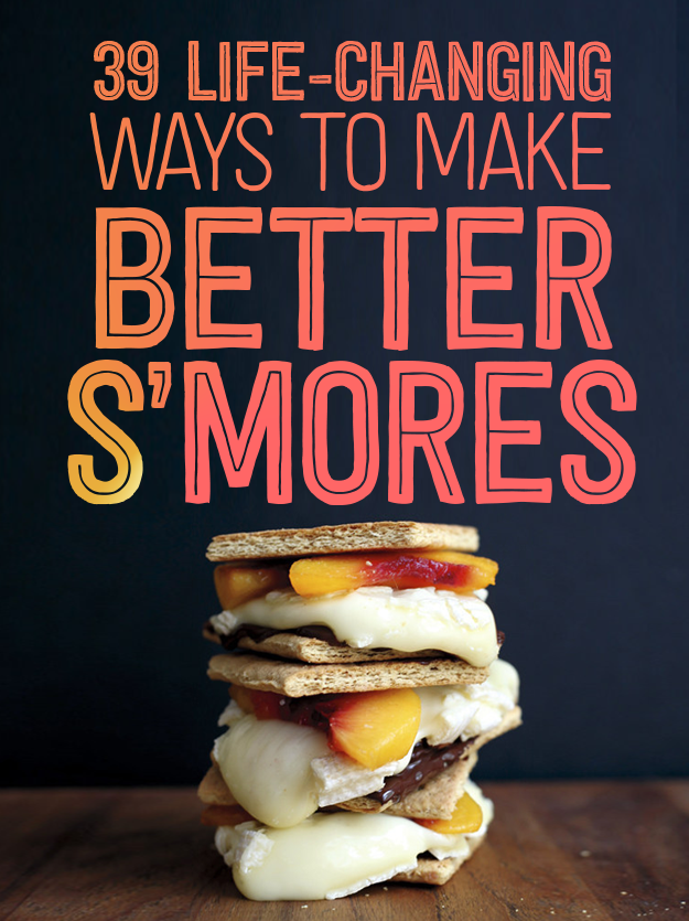 39 S'mores Hacks That Will Change Your Life