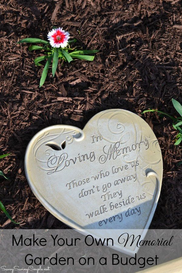 How To Make Your Own Memorial Garden On A Budget Memorial Garden Memorial Flowers Memorial Garden Stones