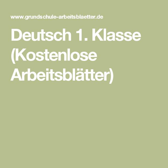 Deutsch 1 Klasse Kostenlose Arbeitsblätter Kostenlose