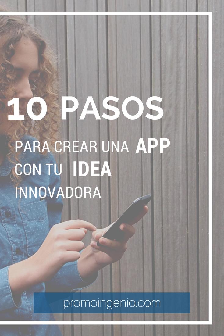 10 Pasos Para Crear Una Aplicación Móvil Como Crear Una Aplicacion Crear Una App Libros De Informatica