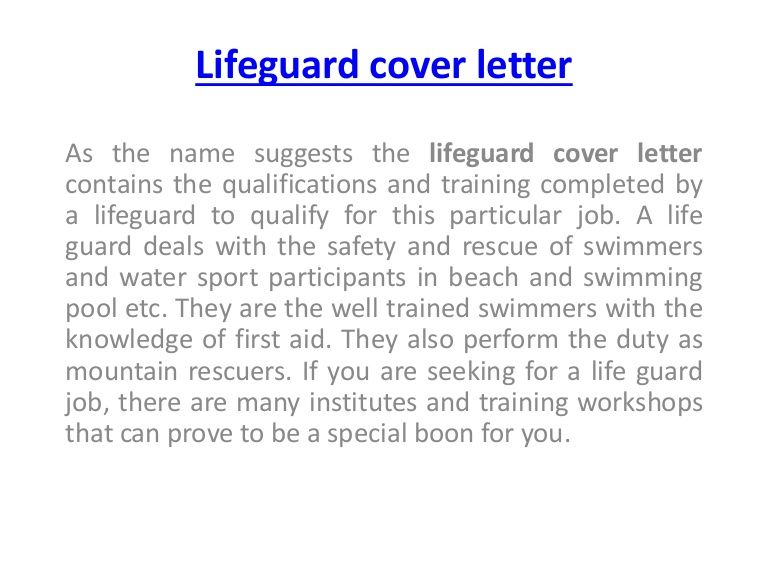Exceptional As The Name Suggests The Lifeguard Cover Letter Contains The Qualifications  And Training Completed By A In Lifeguard Cover Letter