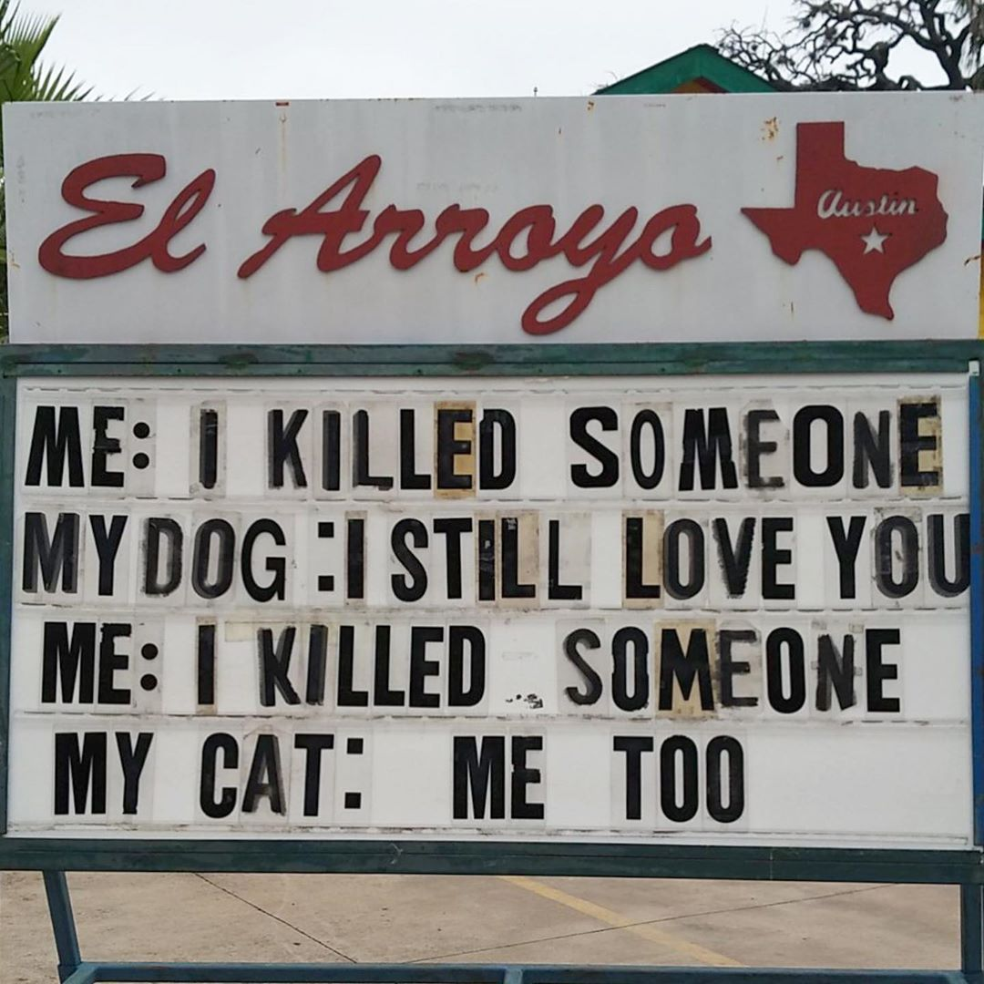 This Restaurant In Texas Is Putting Up The Funniest Signs Ever Love You Funny Funny Sign Fails Restaurant Signs Funny