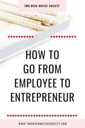 How to Go From Employee to Entrepreneur Want to know how to go from employee to entrepreneur?  I'll give you tips on how to prepare to leave your 9 to 5 job! Repin and grab my free course on how to leave your 9 to 5!  how to start your own small business, quit your job, how to quit your 9 to 5, how to start my own business, entrepreneur tips, small business start up, how to start my own business, entrepreneur tips, small business start up,