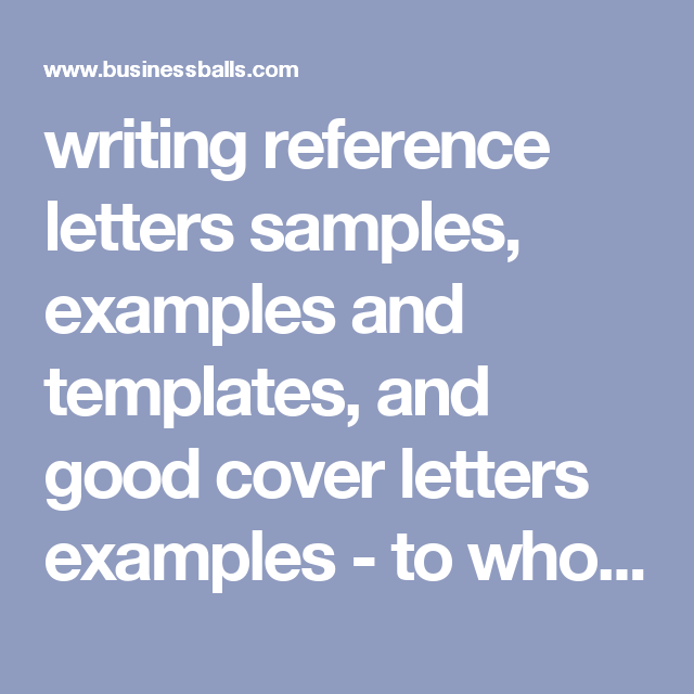 Writing Reference Letters Samples Examples And Templates And