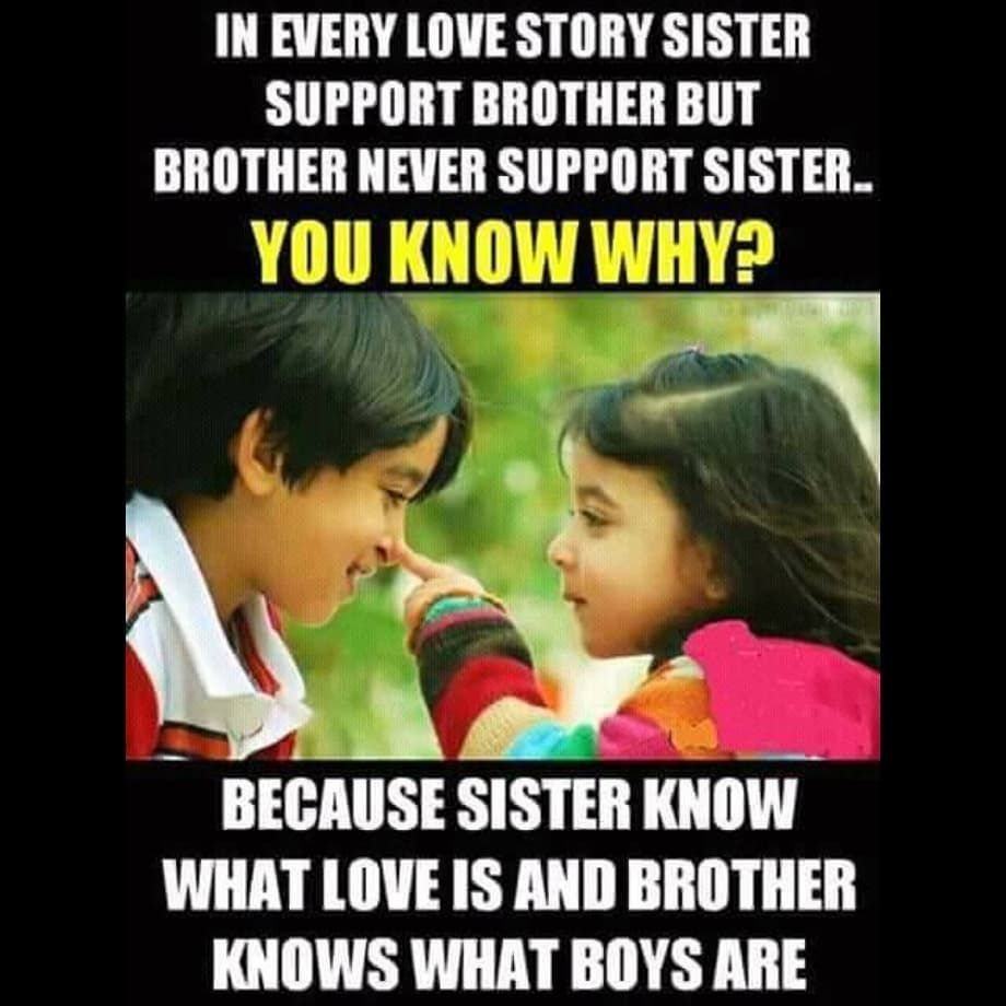 Tag Mention Share With Your Brother And Sister Siblings Funny Quotes Sister Quotes Funny Sister Love Quotes