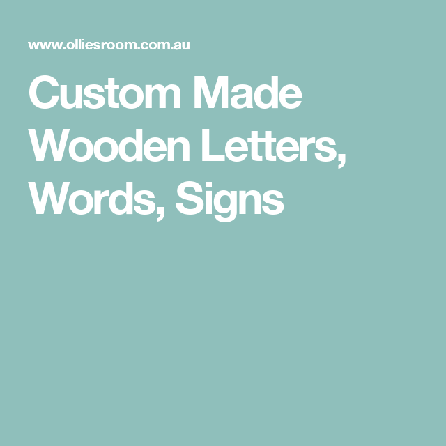 Custom Made Wooden Letters Words Signs