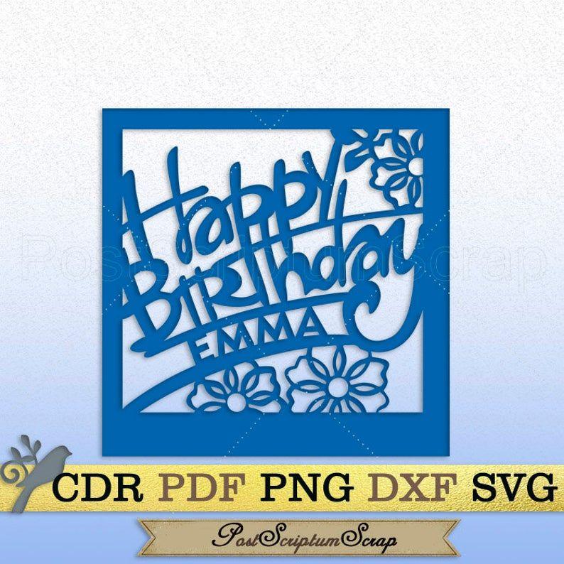 Happy Birthday Personalized Digital Card Svg Silhouette Cricut Etsy In 2021 Card Making Birthday Simple Birthday Cards Birthday Card Template