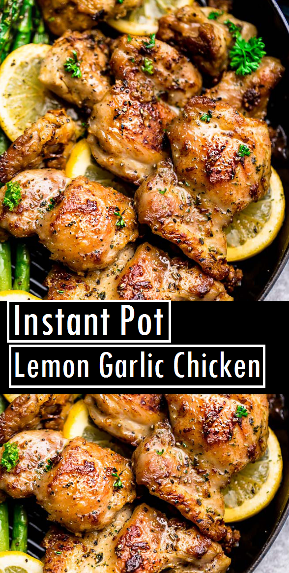 Instant Pot Lemon Garlic Chicken #instantpotchickenrecipes