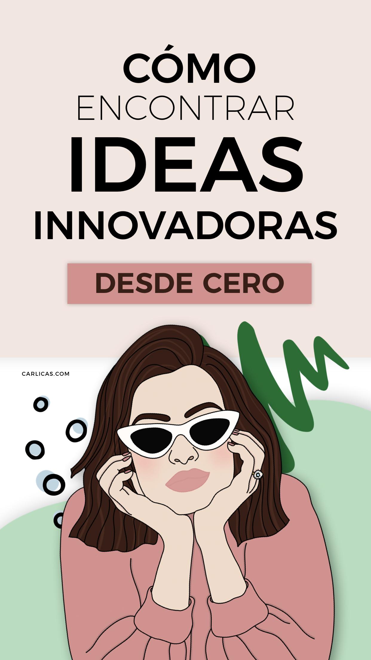 El Secreto Para Encontrar Ideas Innovadoras Emprendimiento Productos Innovadores Emprendimiento Emprendimiento Empresarial