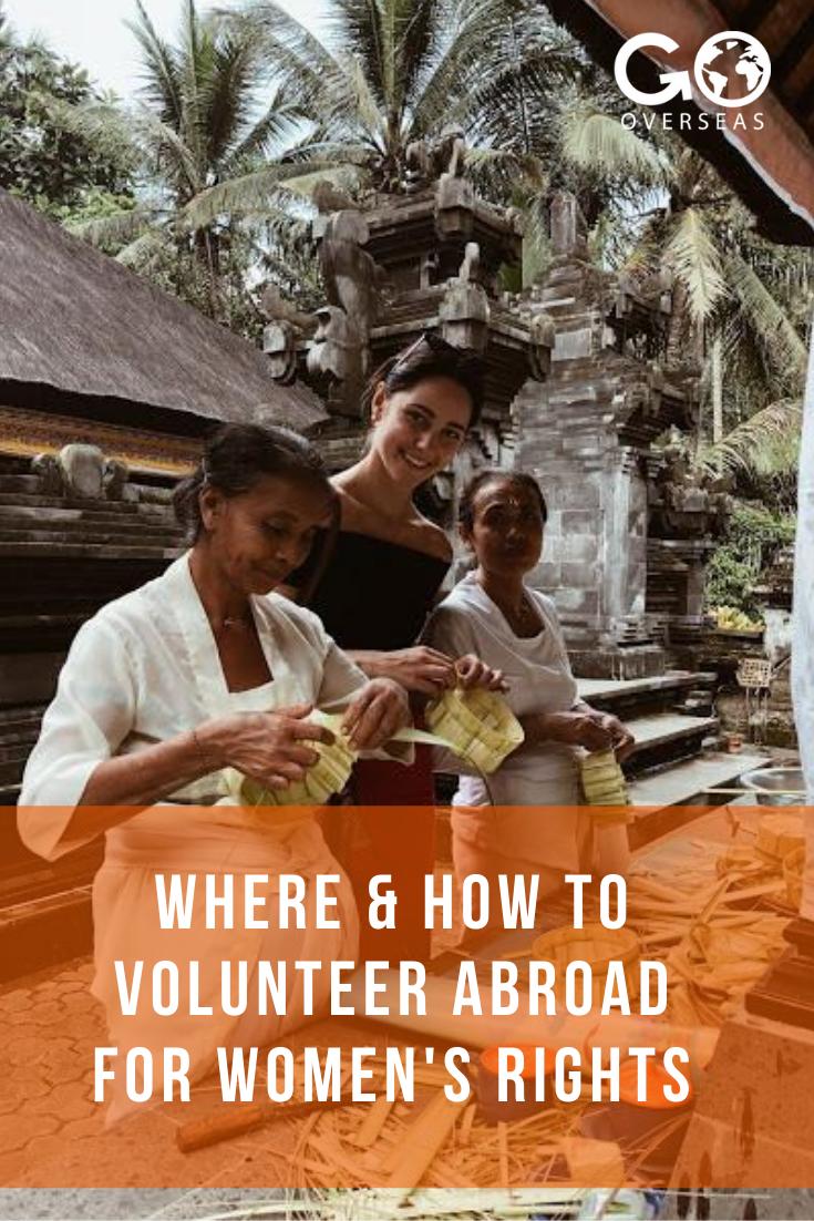 Where How To Volunteer Abroad For Women S Rights In 2020 Volunteer Abroad Best Volunteer Abroad Programs Volunteer Overseas