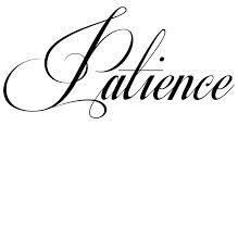f197d58208143 font patience - Google Search | Tattoos: Ink Inspo | Patience tattoo ...