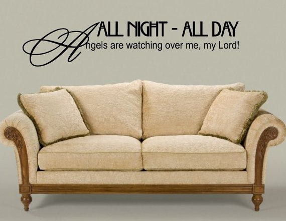 Vinyl Wall Quote All Night All Day Angels are by NewYorkVinyl, $15.95