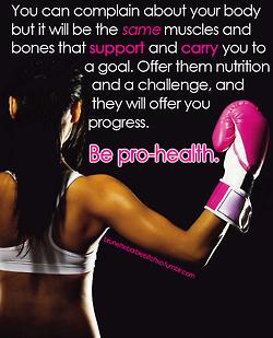 BE PRO-HEALTH.