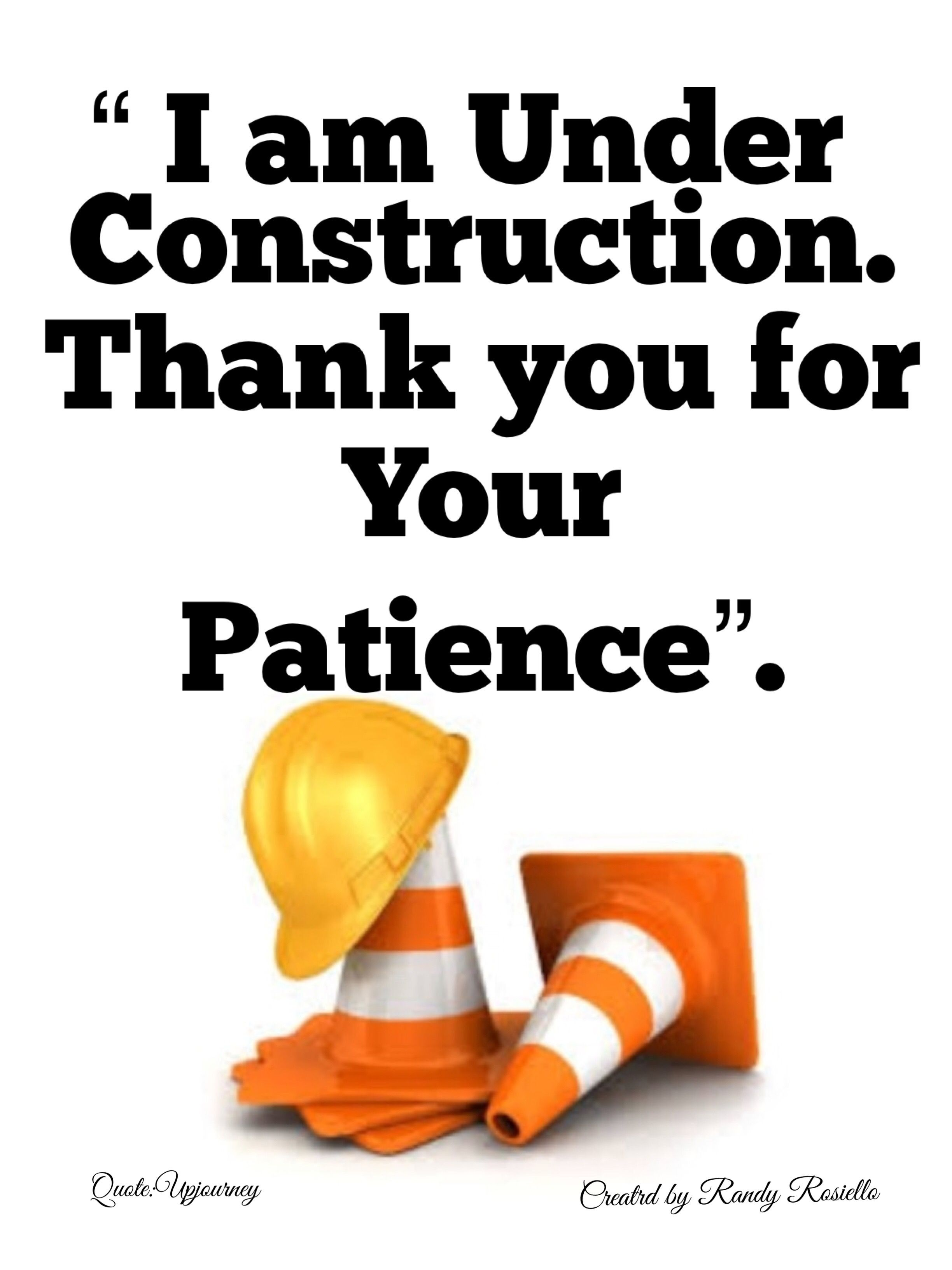 Under Construction Funny Sign For Profile Funny Signs Under Construction Inspirational Quotes
