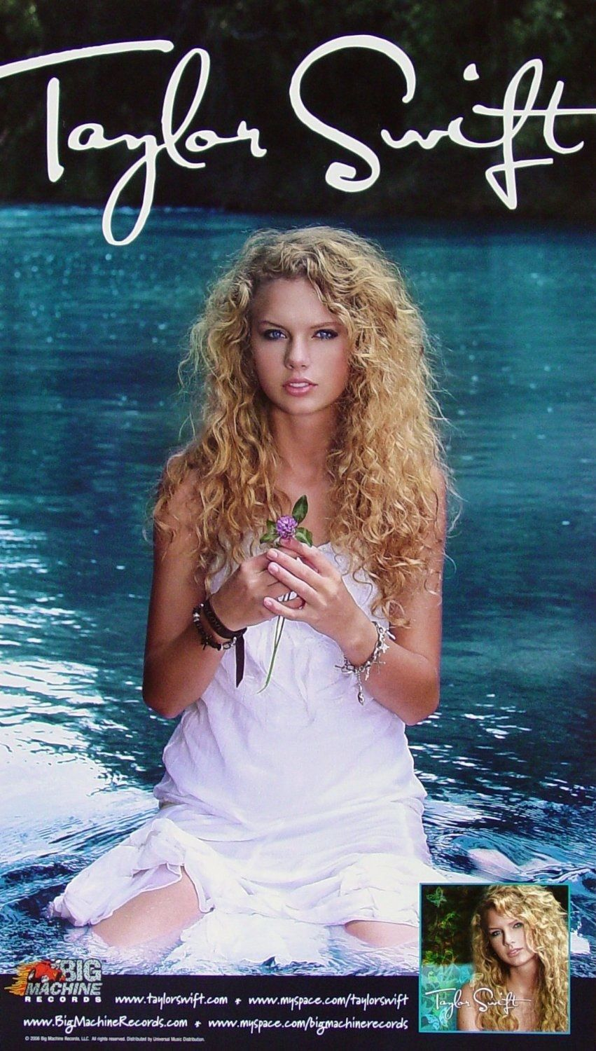 Heres The Full 85 X 15 Promotional Poster For Taylors First Album