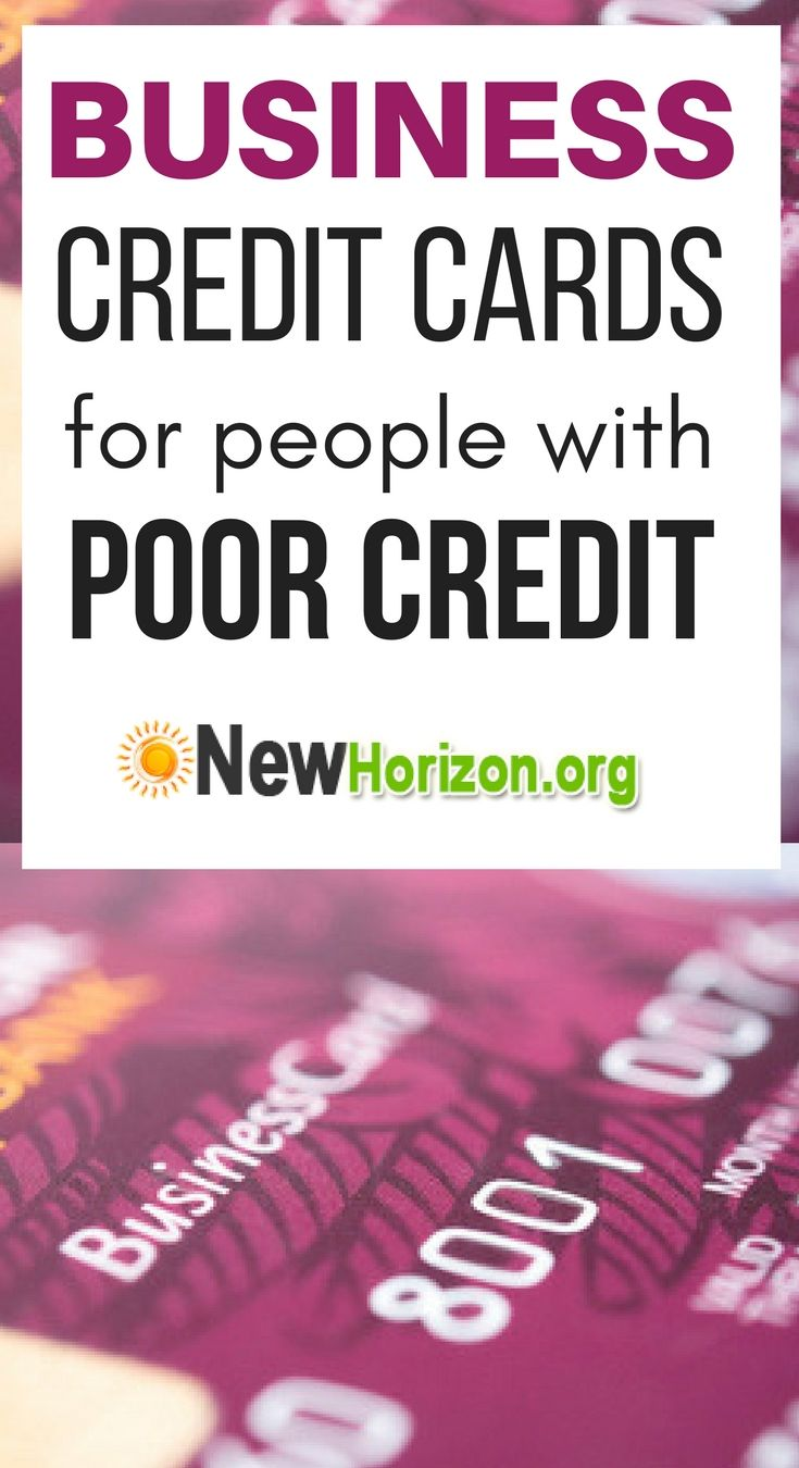 Business Credit Cards for People With Poor Credit
