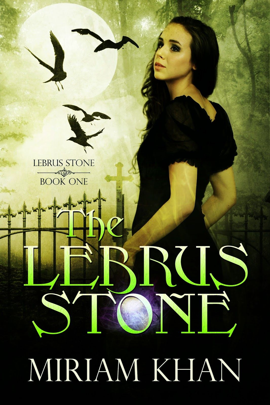 Cover & Book Trailer Reveal & Giveaway  The Lebrus Stone By Mirian Khan   Book