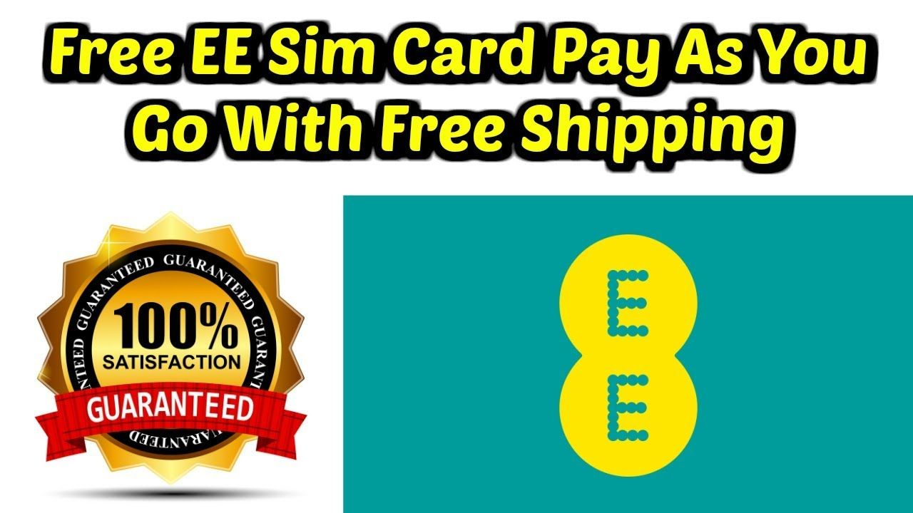 Free ee sim card pay as you go with free shipping cards