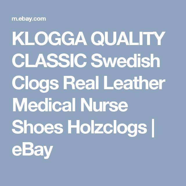 KLOGGA QUALITY CLASSIC Swedish Clogs Real Leather Medical Nurse Shoes Holzclogs  | eBay