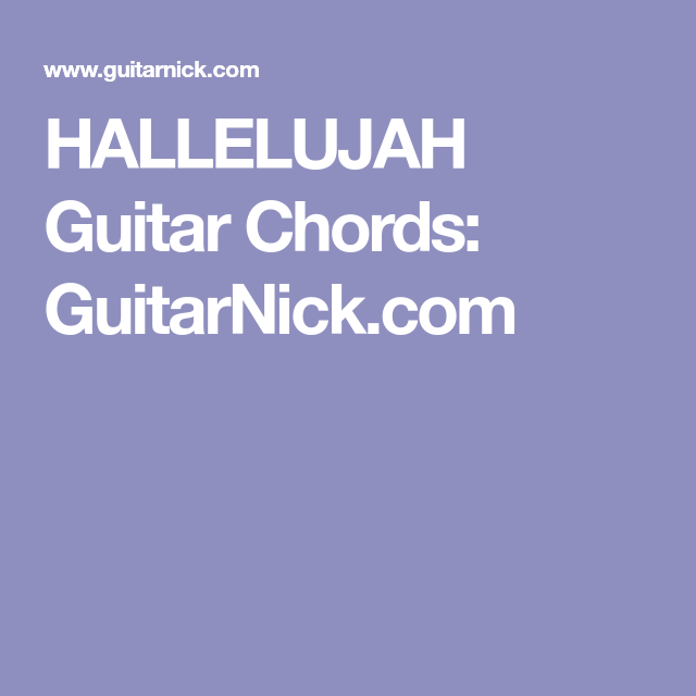 Hallelujah Song Guitar Chords Image collections - chord guitar ...