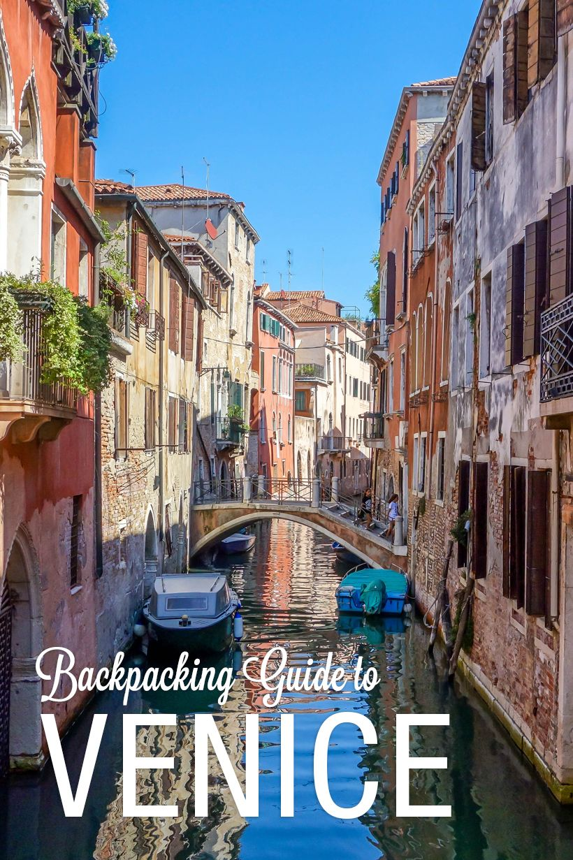 The ultimate guide to backpacking venice on a budget for Cheap places to move to