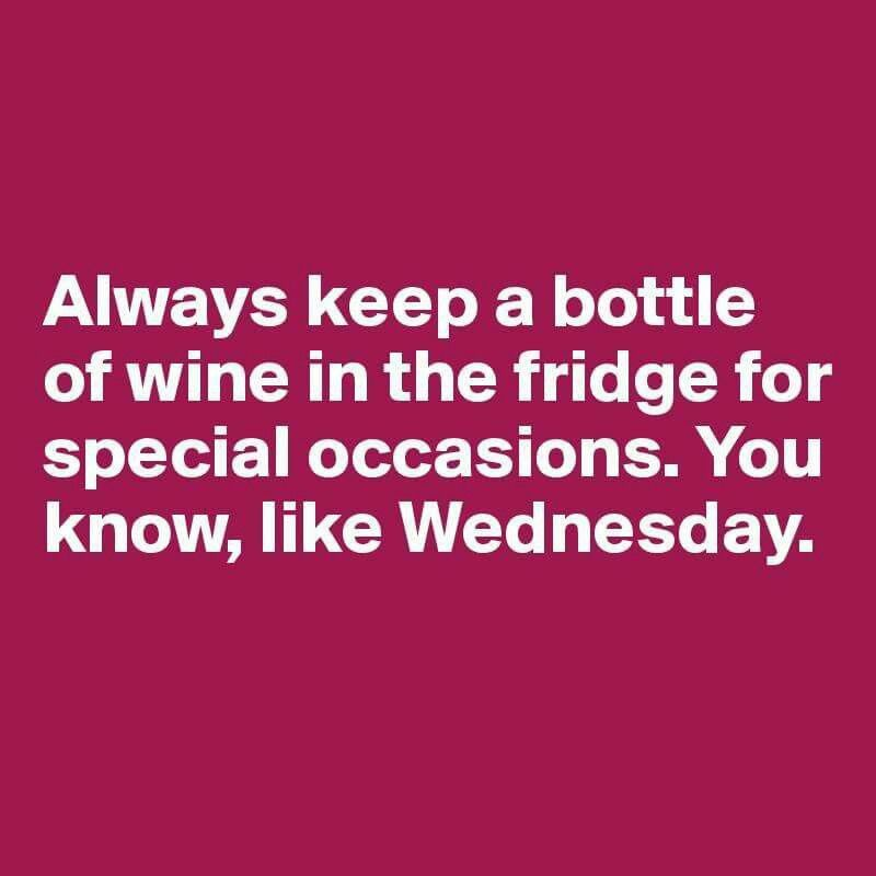 For Making It Half Way Through The Week Wine Meme Wine Quotes Funny Quotes