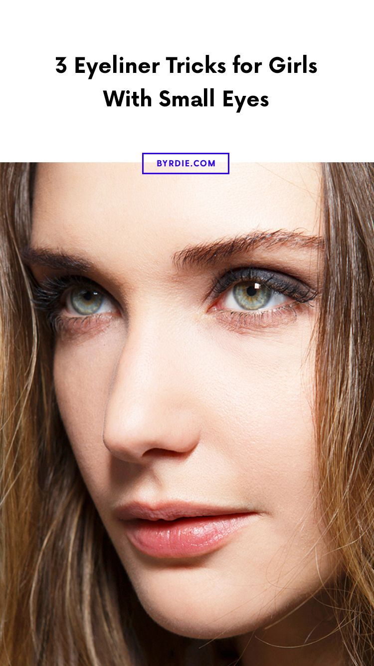 12 Eyeliner Tricks for Girls With Small Eyes  Eyeliner for small