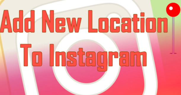 Create Custom Location Instagram Instagram Location Are A Superb Means To Enhance Exposure For Your Company In 2020 Instagram Locations Social Media Guide Instagram