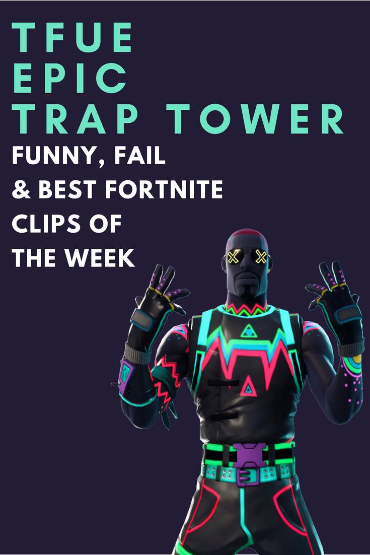 tfue gets epic trap tower kill in fortnite clip - insane fortnite clips season 8