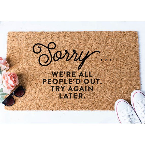 Sorry We're All People'd Out Doormat Funny Doormat | Etsy ...