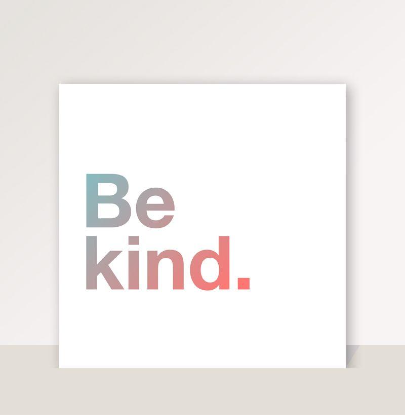 """Cuadro con frase """"Be kind"""" - Colección Helvetica"""