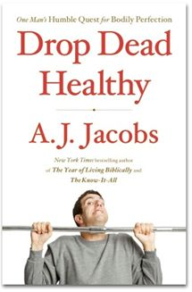 Guest/author A.J. Jacobs (I have read his 'My Life as an Experiment' and thoroughly enjoyed) tests out dozens of 'health cures' and advises: short, intense interval training (today I ran HARD for 12 minutes with 30 second breaks throughout), squatting while we poop (whaaaa?), eat an apple or soup before supper, and swishing and spitting a mouthful of sports drink before exercise to fool the body into expecting energy without the calories... lets give it a try!