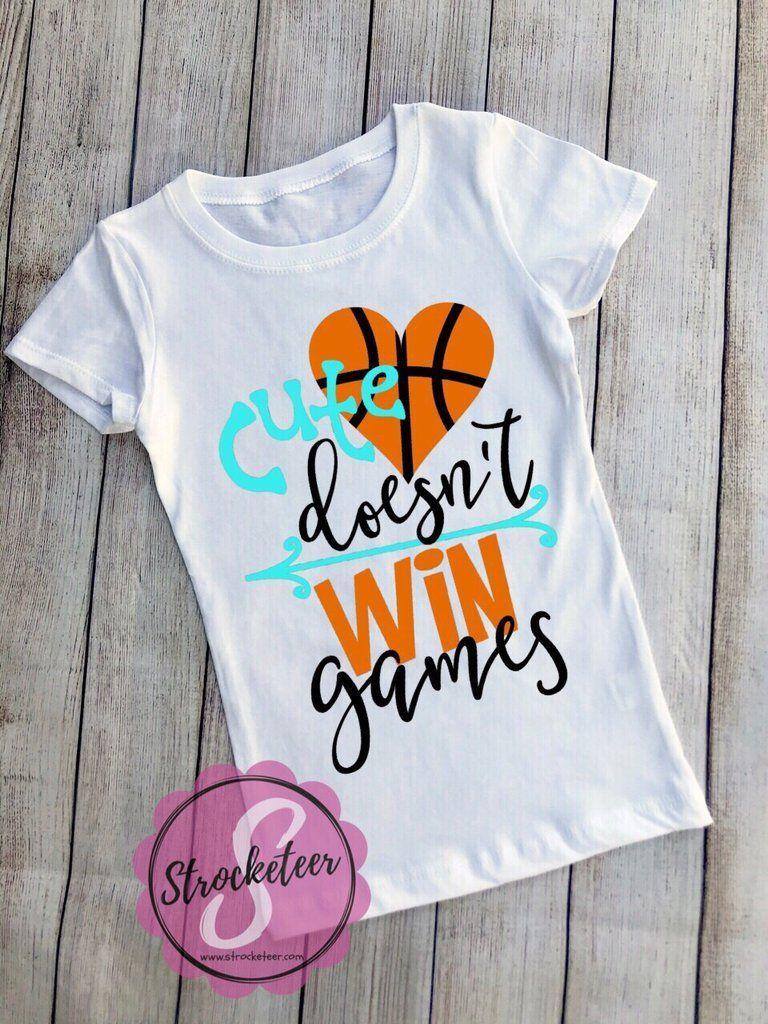 Cute Doesn T Win Games Girls Basketball Shirt Girls Basketball Shirts Basketball Girls Basketball T Shirt Designs