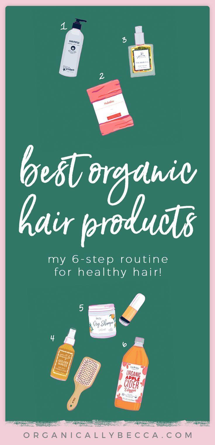 Meine 6-stufige organische, wartungsarme Haarpflege