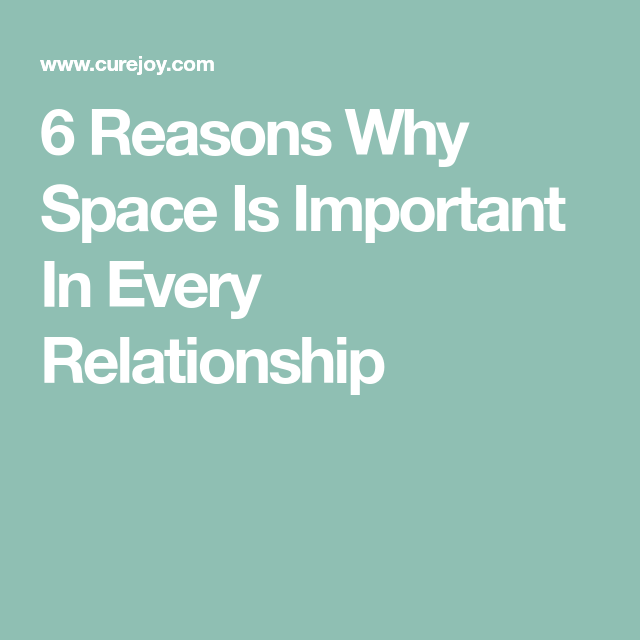 Is space important in a relationship
