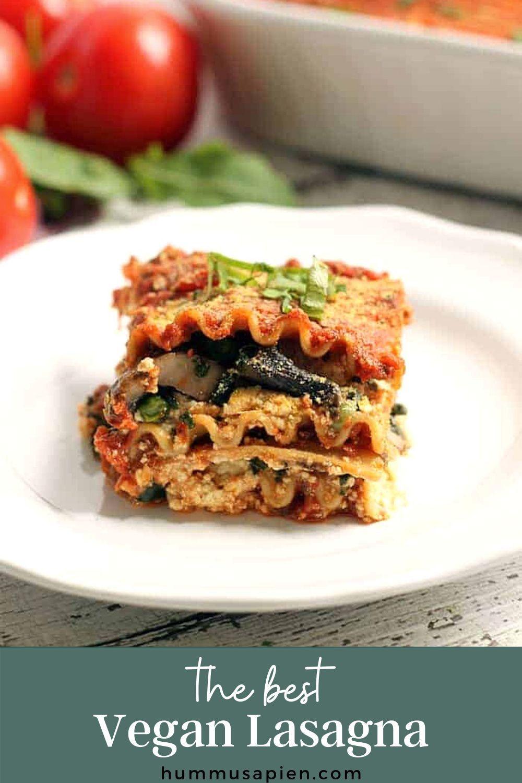 The Best Vegan Lasagna Hummusapien Recipe In 2020 Vegan Lasagna Recipes Vegan Recipes