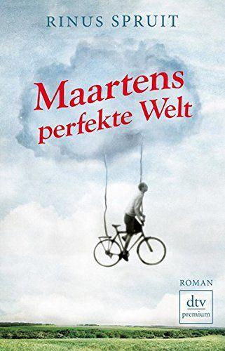 Maartens perfekte Welt von Rinus Spruit https://www.amazon.de/dp/3423260467/ref=cm_sw_r_pi_dp_x_WFL3xb8ZWFZ13