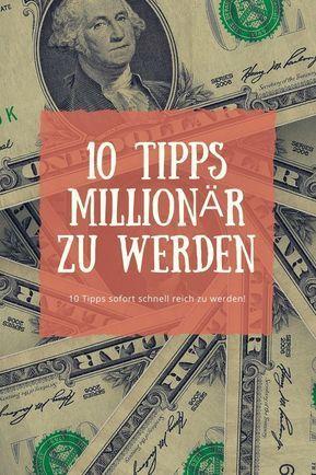 Millionär Werden Tipps