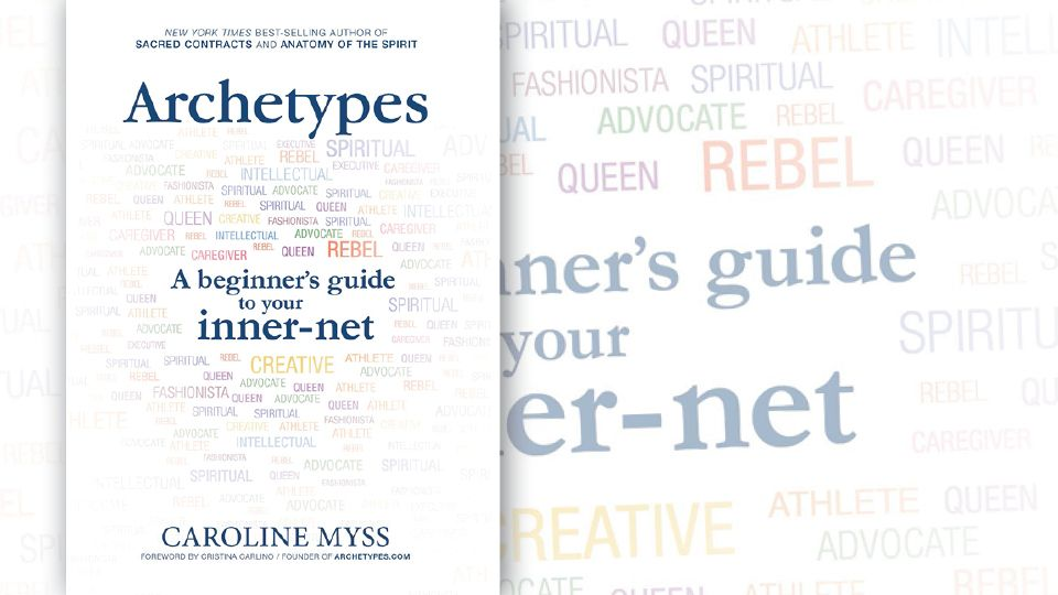 Read the First Chapter of \'Archetypes\' by Caroline Myss | Pinterest